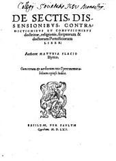 De Sectis, Dissensionibus ... liber