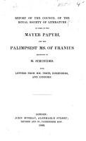 Report of the Council of the Royal Society of Literature on Some of the Mayer Papyri  and the Palimpsest MS  of Uranius Belonging to M  Simonides PDF