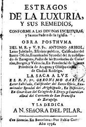 Estragos de la luxuria y sus remedios conforme a las Divinas Escrituras y Santos Padres de la Iglesia