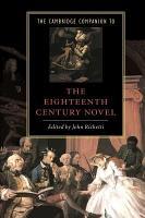 The Cambridge Companion to the Eighteenth Century Novel PDF