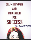 Self Hypnosis and Meditation for Success