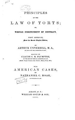 Principles of the Law of Torts  Or  Wrongs Independent of Contract PDF
