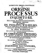 Dissertatio juridica inauguralis de origine processus inquisitorii
