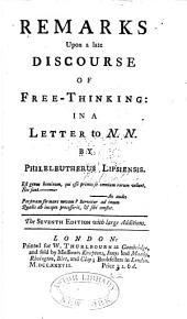 Remarks Upon a Late Discourse of Free-thinking: In a Letter to N. N.