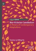 Neo Victorian Cannibalism PDF