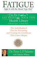 Fatigue  Fight It with the Blood Type Diet PDF