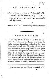 Troisième suite des articles proposés à l'Assemblée Nationale, le 30 janvier, 3, 9, 14 et 15 février 1791, au nom de son comité de Féodalité