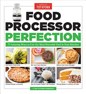 Food Processor Perfection Book