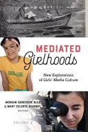 Mediated Girlhoods PDF
