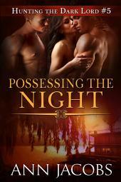 Possessing the Night
