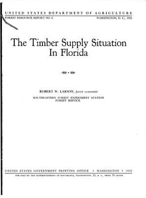 The Timber Supply Situation in Florida