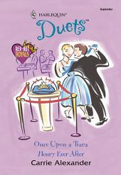 Once Upon a Tiara & Henry Ever After