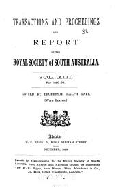 Transactions of the Royal Society of South Australia: Volumes 13-14
