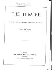 Theatre Magazine: Volume 11