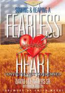 Sowing & Reaping A Fearless Heart