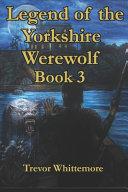 Legend of the Yorkshire Werewolf PDF
