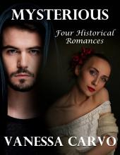 Mysterious: Four Historical Romances