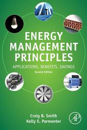 Energy Management Principles: Applications, Benefits, Savings, Edition 2