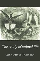 The Study of Animal Life PDF