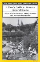 A User s Guide to German Cultural Studies PDF