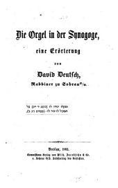 Die Orgel in der Synagoge, eine Erörterung