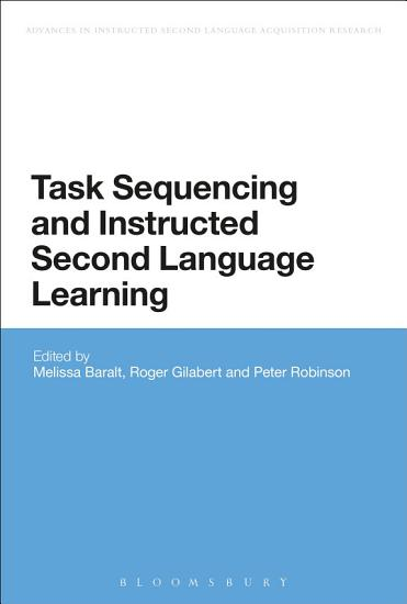 Task Sequencing and Instructed Second Language Learning PDF