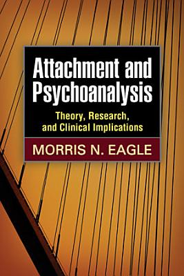Attachment and Psychoanalysis