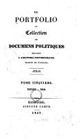 Le Portfolio  ou Collection de documens politiques relatifs a l histoire contemporaine  traduit de l Anglais PDF
