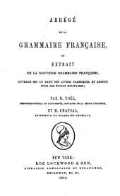 Abrégé de la grammaire française: ou, Extrait de la Nouvelle grammaire française ...