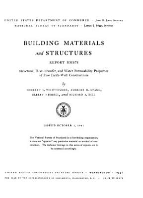 Structural  Heat transfer  and Water permeability Properties of Five Earth wall Constructions PDF