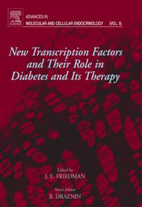 New Transcription Factors and Their Role in Diabetes and Therapy