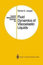 Fluid Dynamics of Viscoelastic Liquids