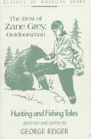 The Best of Zane Grey  Outdoorsman PDF
