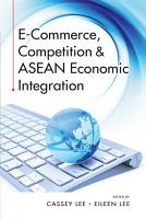 E Commerce  Competition   ASEAN Economic Integration PDF