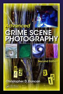 Advanced Crime Scene Photography