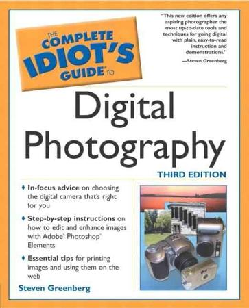 The Complete Idiot s Guide to Digital Photography PDF
