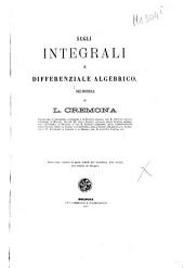 Sugli integrali a differenziale algebrico