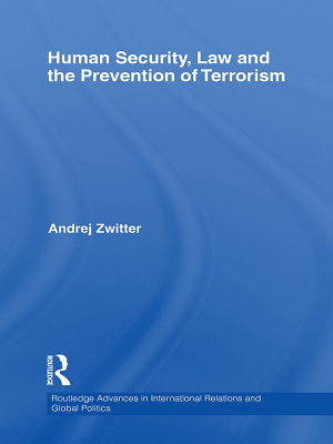 Human Security  Law and the Prevention of Terrorism