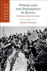 Power and the Presidency in Kenya