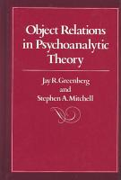 Object Relations in Psychoanalytic Theory PDF
