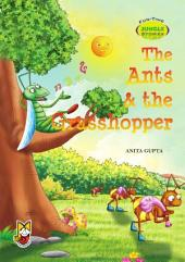 The Ants & The Grasshopper: Fun Time Jungle Stories