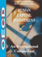 Human Capital Investment An international Comparison: An international Comparison