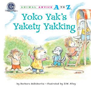 Yoko Yak s Yakety Yakking