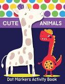 Dot Markers Activity Book Animals