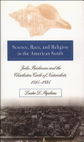 Science  Race  and Religion in the American South PDF
