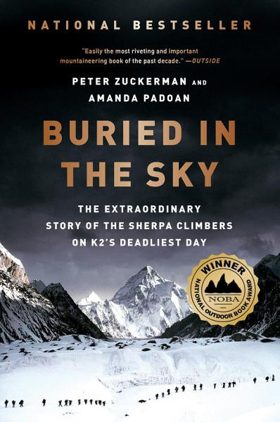 Download Buried in the Sky  The Extraordinary Story of the Sherpa Climbers on K2 s Deadliest Day Book