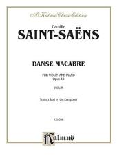Danse Macabre, Op. 40: String - Violin and Piano