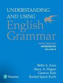 Understanding and Using English Grammar  Workbook Split B