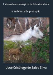 Estudos Biotecnológicos De Leite De Cabras