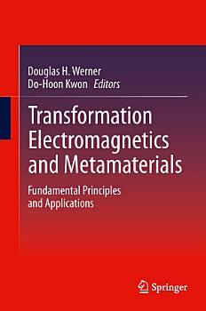 Transformation Electromagnetics and Metamaterials PDF